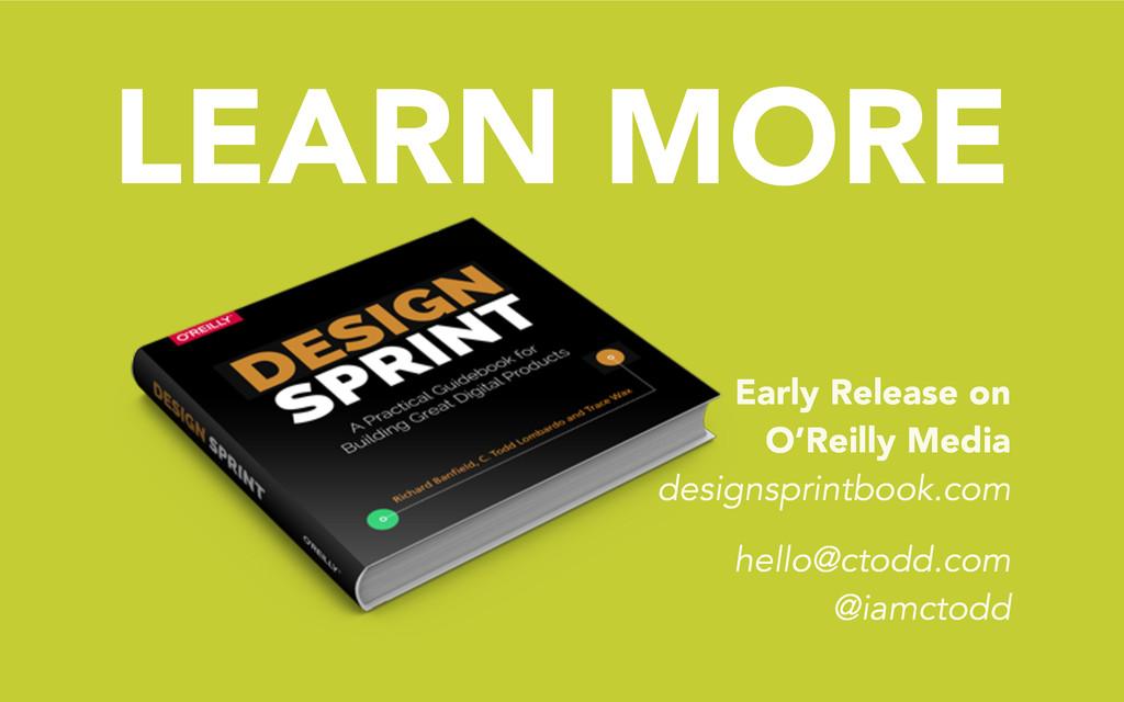LEARN MORE hello@ctodd.com @iamctodd Early Rele...