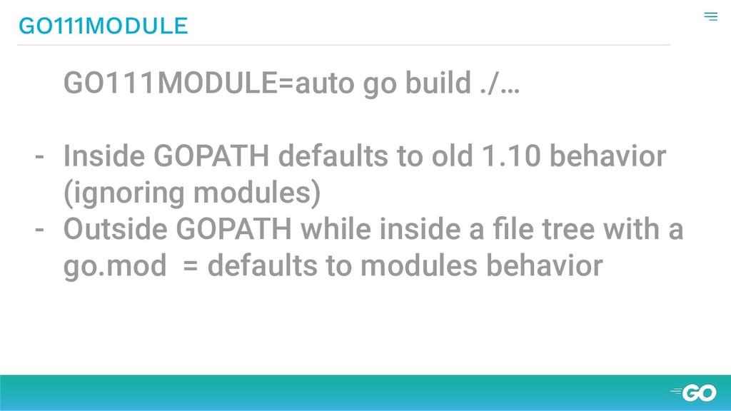 GO111MODULE GO111MODULE=auto go build ./… - Ins...