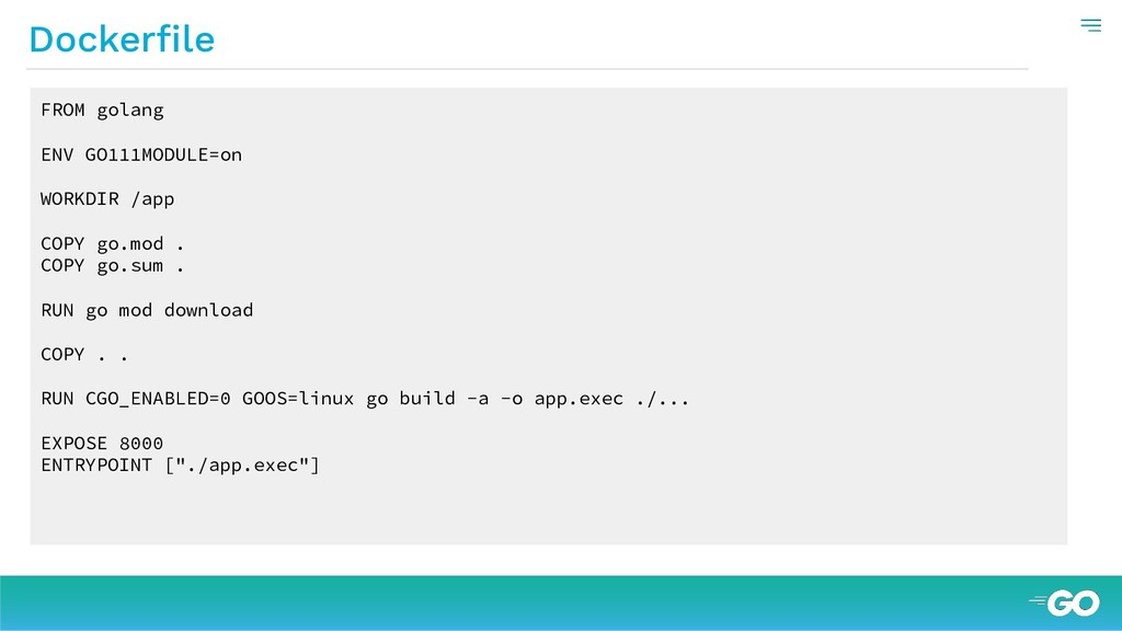 Dockerfile FROM golang ENV GO111MODULE=on WORKDI...