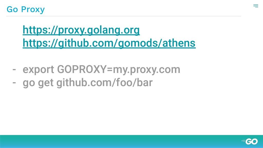 Go Proxy https://proxy.golang.org https://githu...