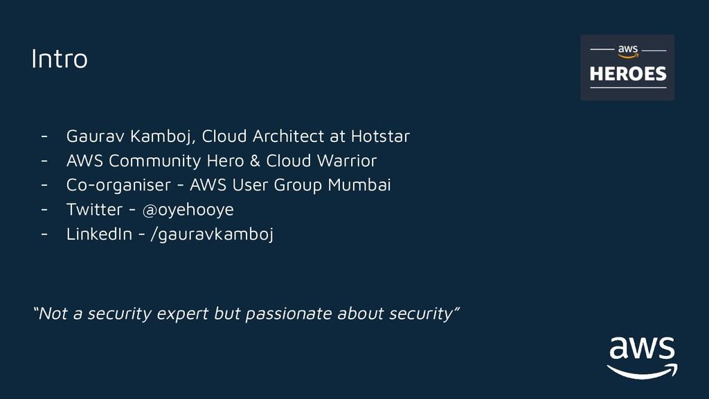Intro - Gaurav Kamboj, Cloud Architect at Hotst...