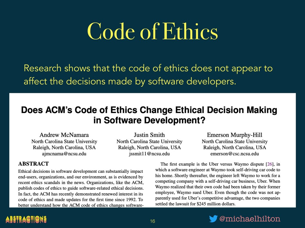 Code of Ethics Research shows that the code of ...
