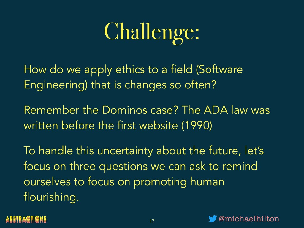 Challenge: How do we apply ethics to a field (S...