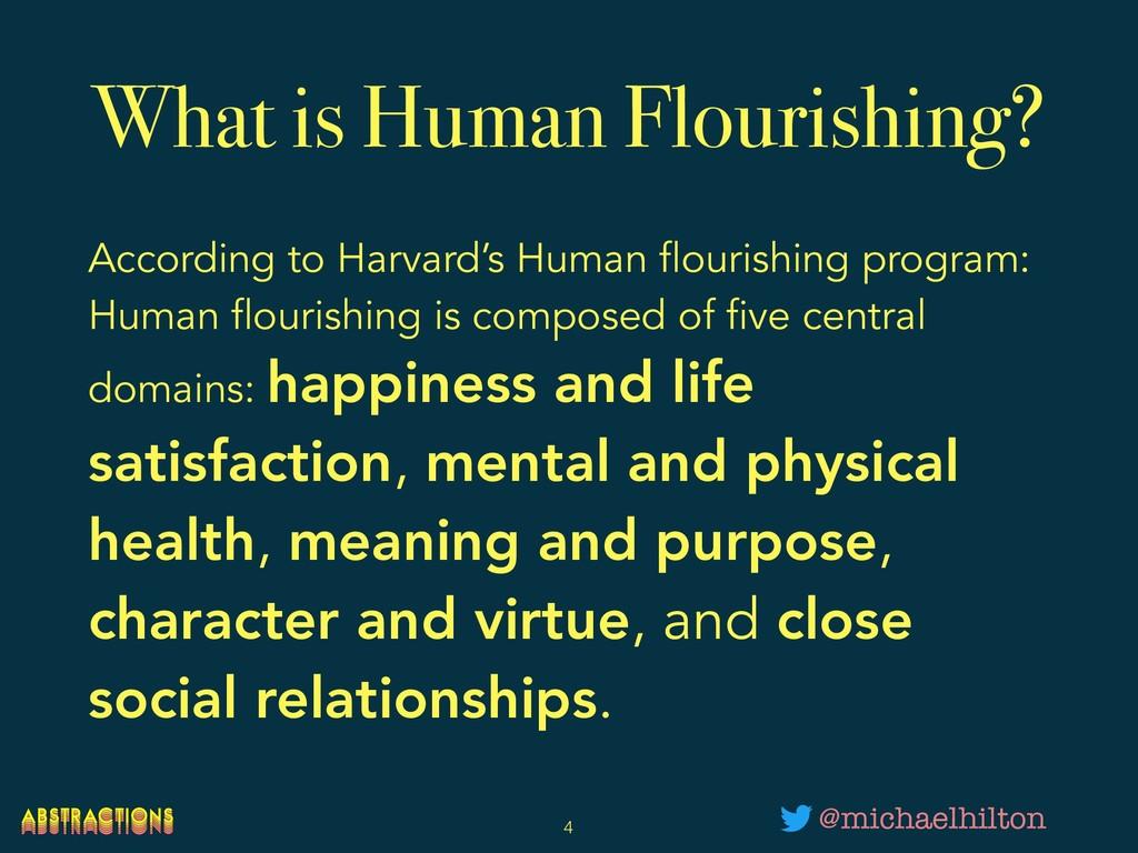 What is Human Flourishing? According to Harvard...