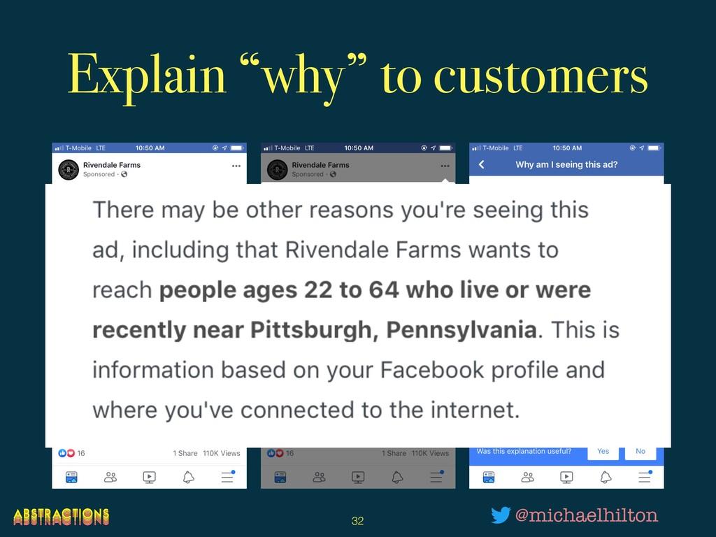 "Explain ""why"" to customers !32 @michaelhilton"