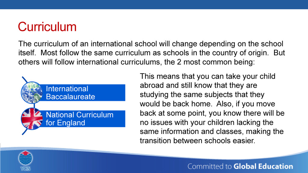 Curriculum The curriculum of an international s...