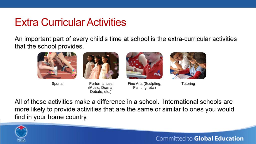 Extra Curricular Activities An important part o...