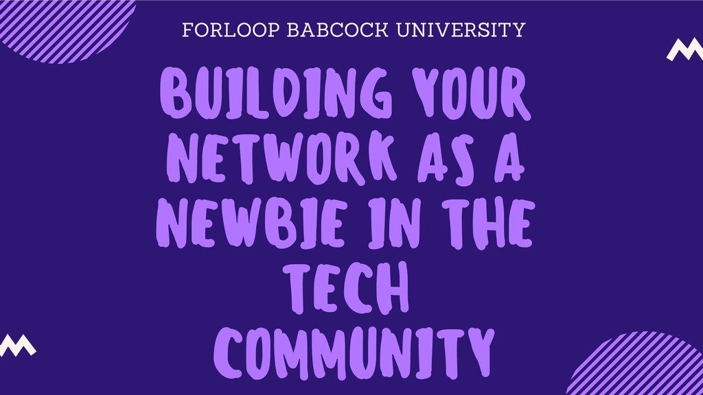 FORLOOP BABCOCK UNIVERSITY BUILDING YOUR NETWOR...