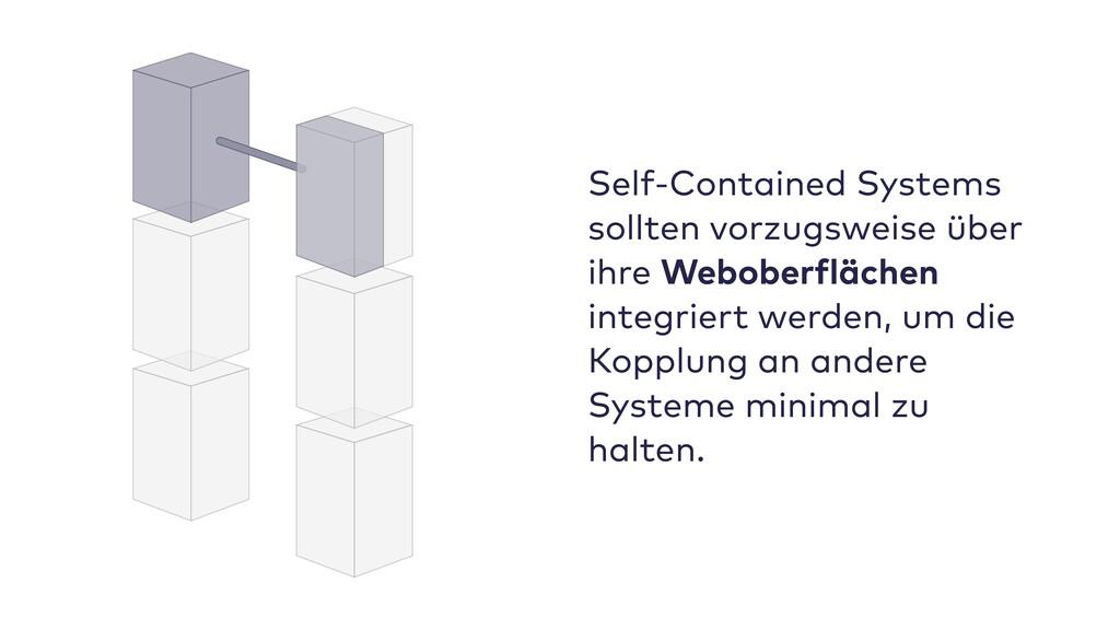 Self-Contained Systems sollten vorzugsweise übe...