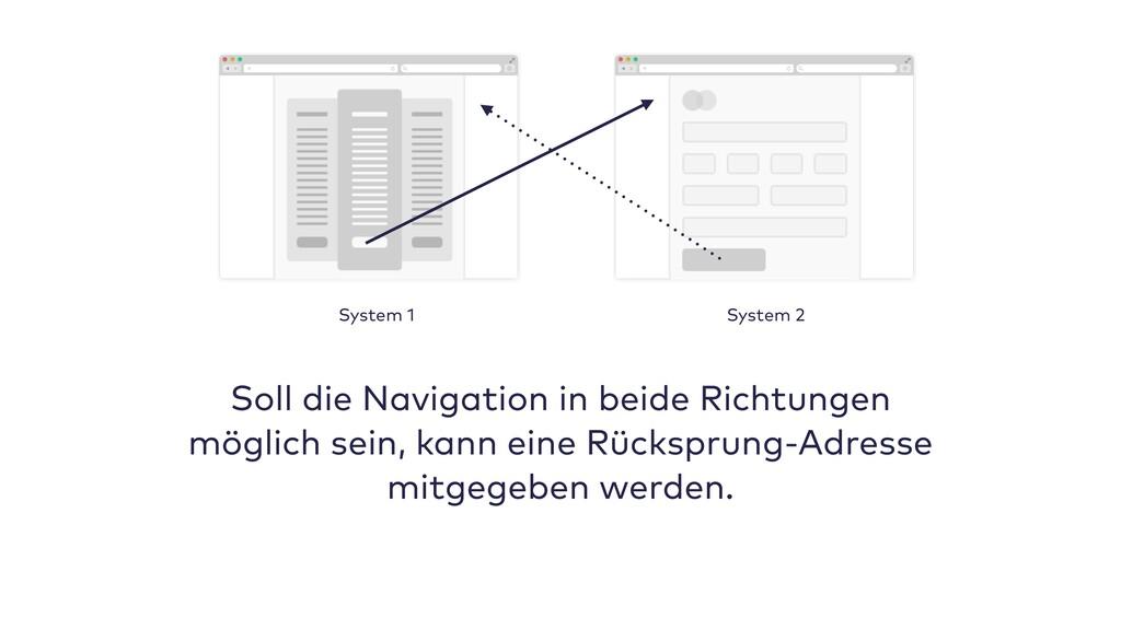 Soll die Navigation in beide Richtungen möglich...