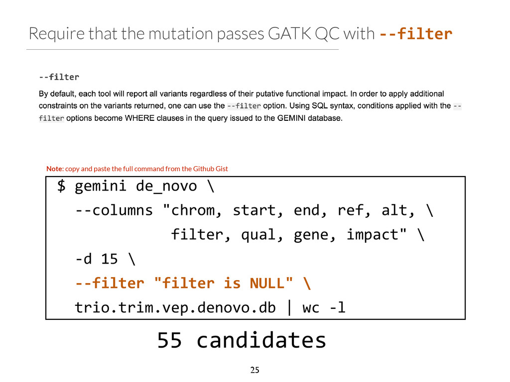 Require that the mutation passes GATK QC with -...