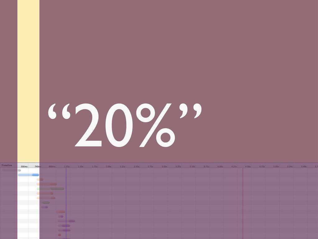 """20%"""