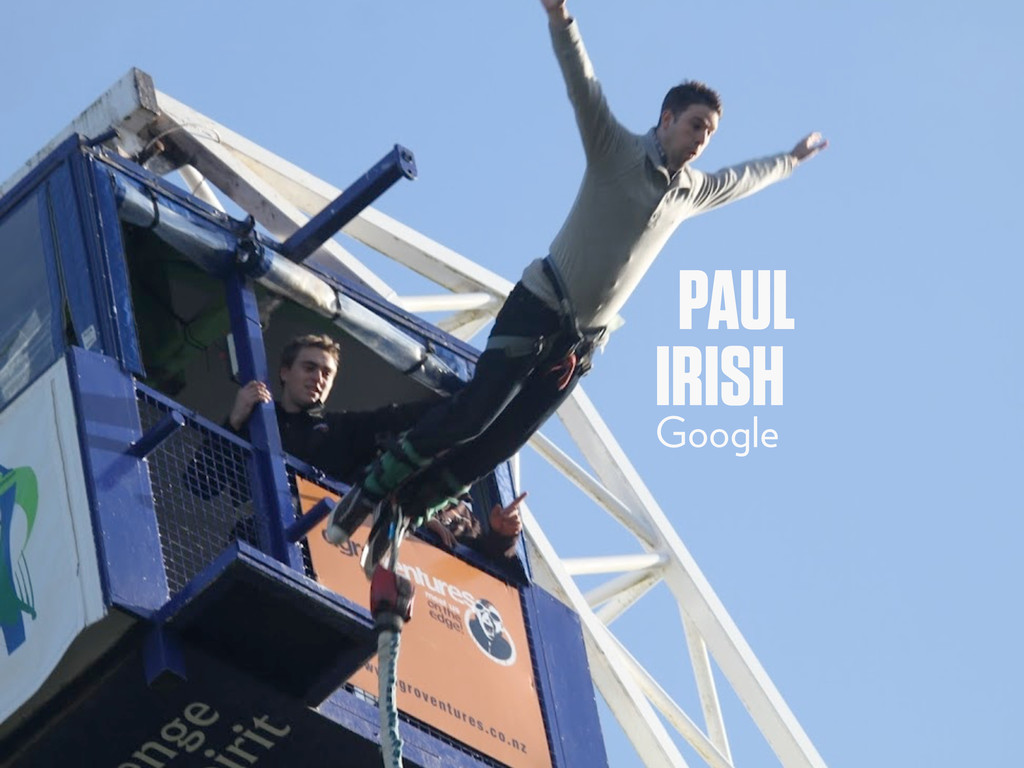 PAUL IRISH Google