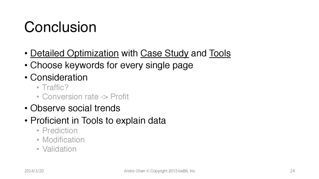 Conclusion • Detailed Optimization with Case...