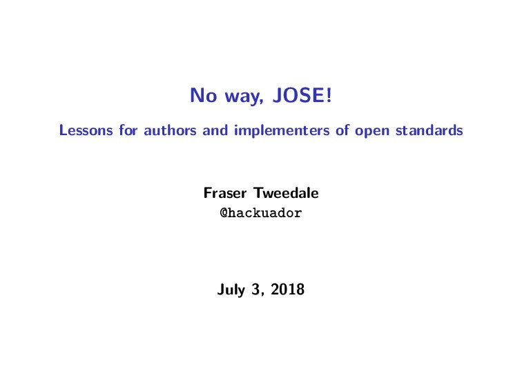 No way, JOSE! Lessons for authors and implement...