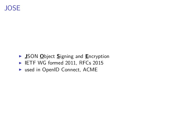JOSE JSON Object Signing and Encryption IETF WG...