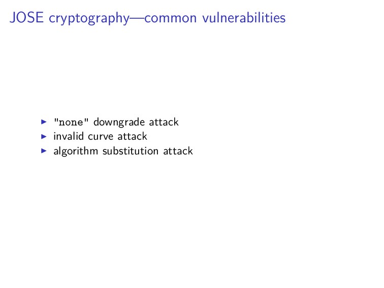 "JOSE cryptography—common vulnerabilities ""none""..."