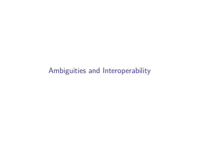 Ambiguities and Interoperability