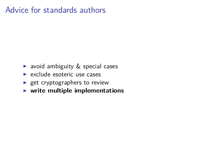 Advice for standards authors avoid ambiguity & ...