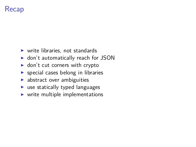 Recap write libraries, not standards don't auto...