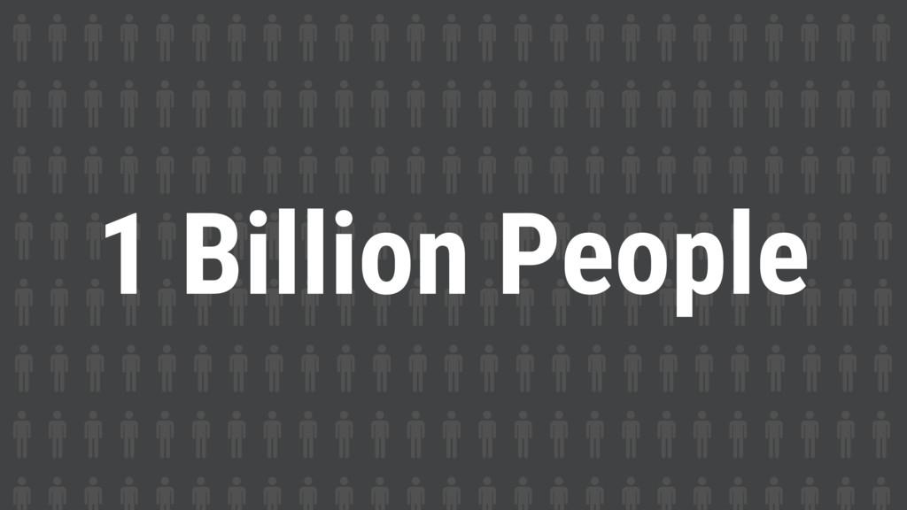 1 Billion People