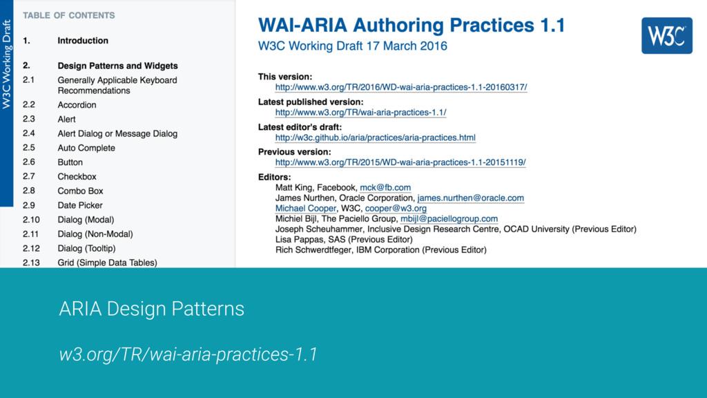 ARIA Design Patterns w3.org/TR/wai-aria-practic...