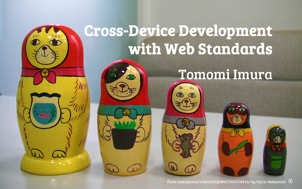 Cross-Device Development with Web Standards Tom...