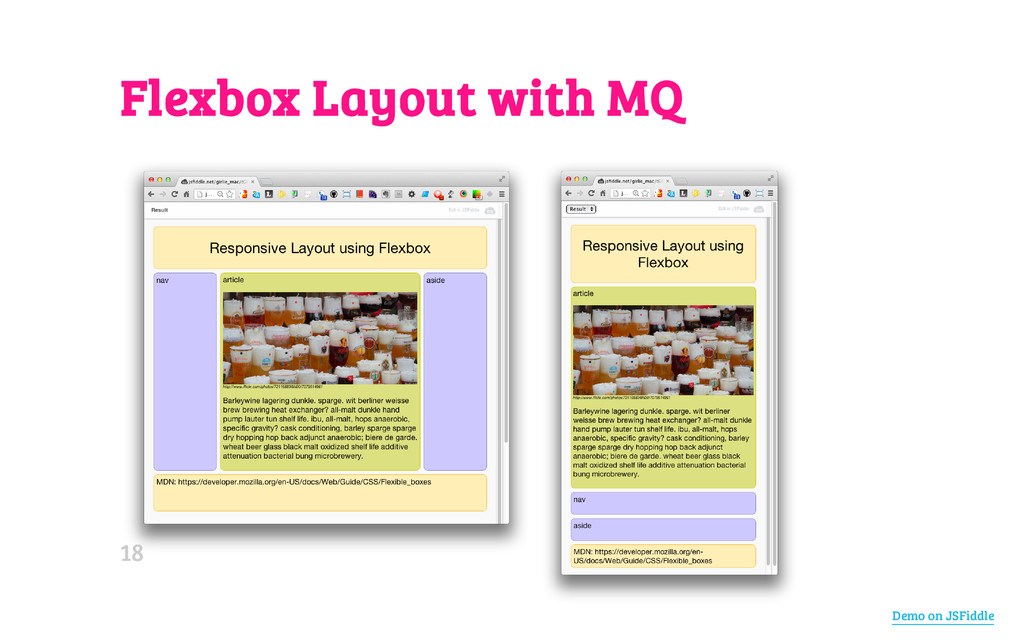Flexbox Layout with MQ Demo on JSFiddle 18