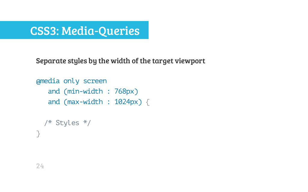 CSS3: Media-Queries Separate styles by the widt...