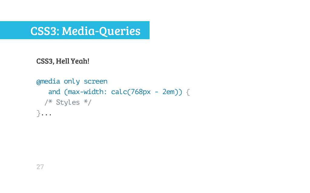CSS3: Media-Queries CSS3, Hell Yeah! @ m e d i ...