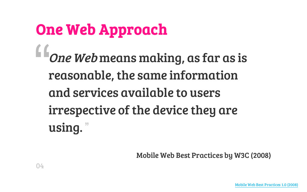 One Web Approach Mobile Web Best Practices by W...