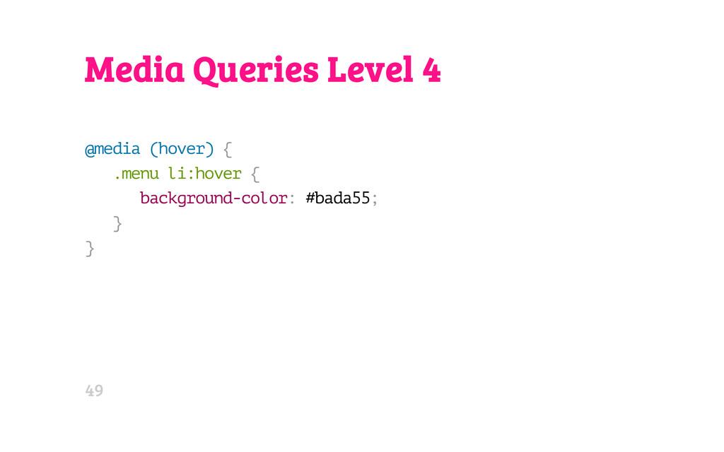 Media Queries Level 4 @ m e d i a ( h o v e r )...