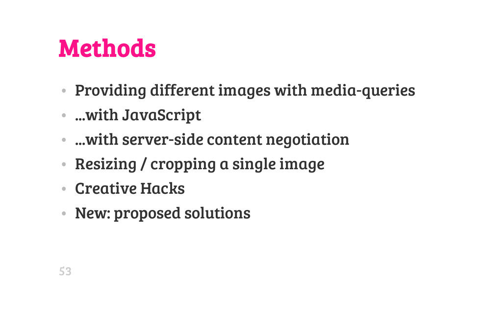 Methods • Providing different images with media...
