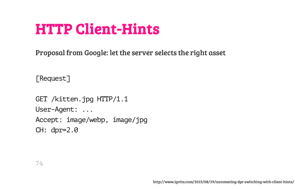 HTTP Client-Hints Proposal from Google: let the...