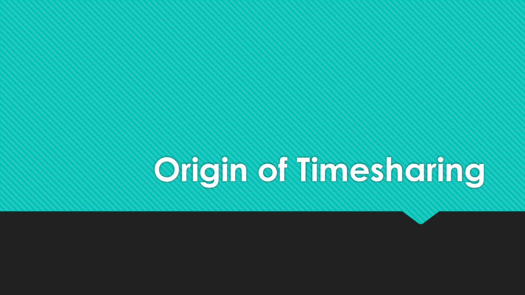 Origin of Timesharing