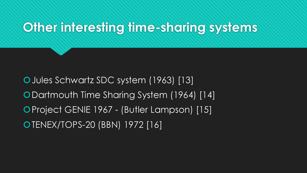 Other interesting time-sharing systems šJules S...