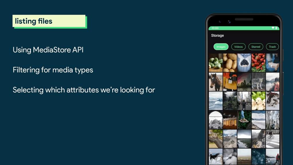 Using MediaStore API Filtering for media types ...