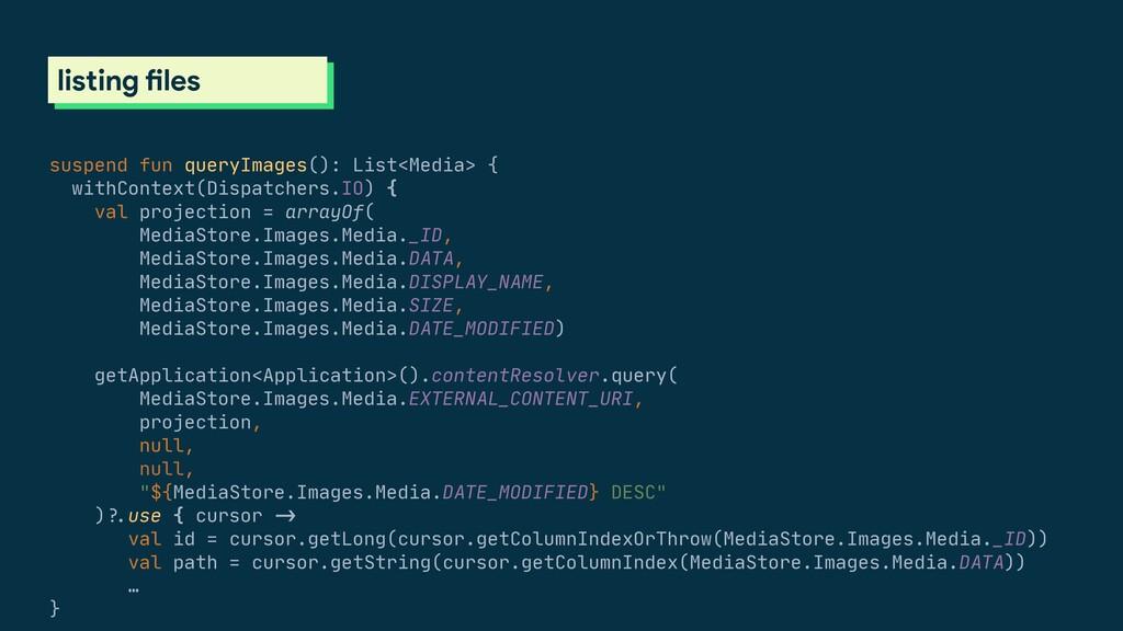 scoped storage listing files suspend fun queryI...
