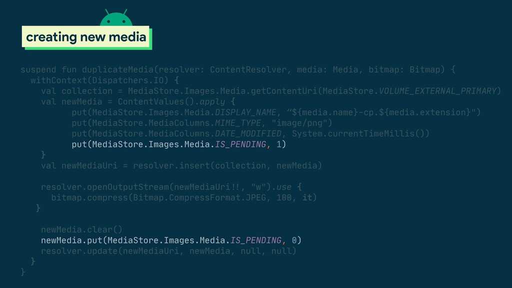 scoped storage creating new media suspend fun d...