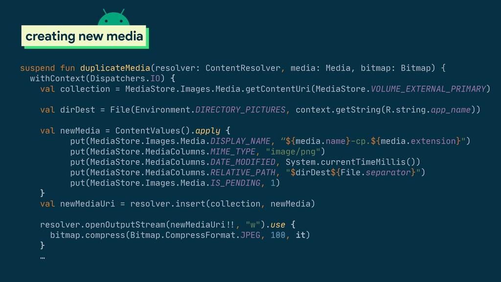 suspend fun duplicateMedia(resolver: ContentRes...