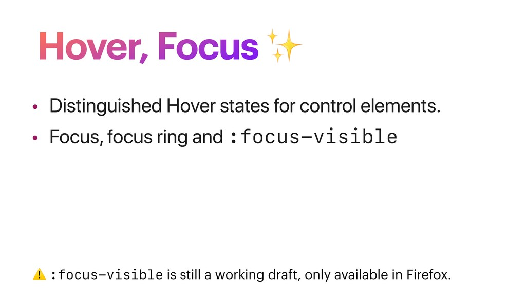 Hover, Focus ✨ • Distinguished Hover states for...