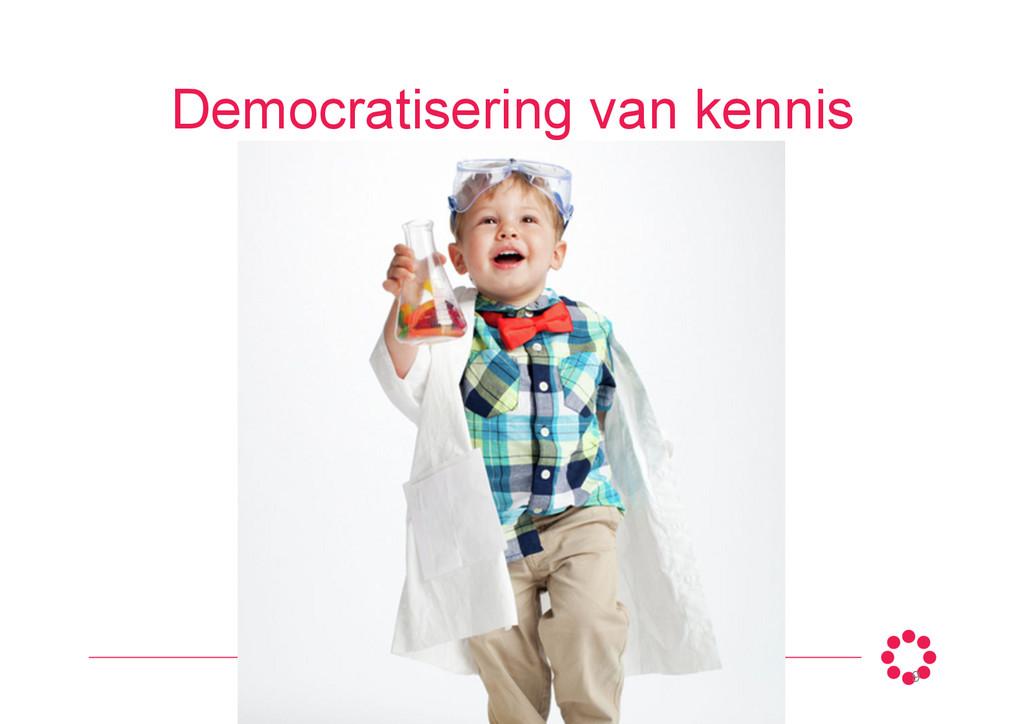 Democratisering van kennis 9
