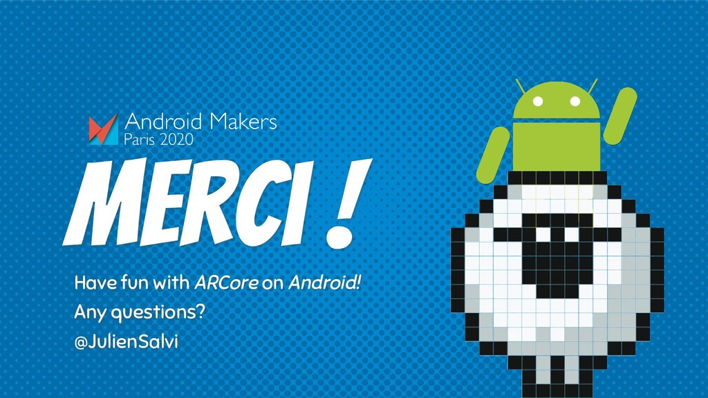Merci ! Have fun with ARCore on Android! Any qu...