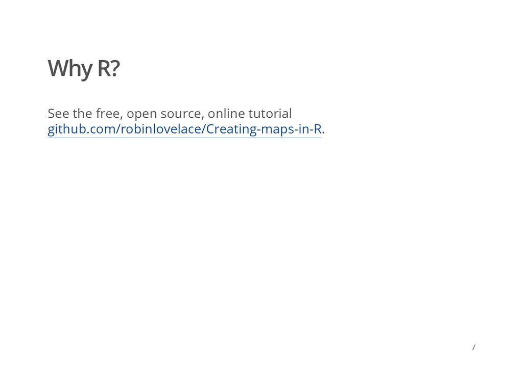 Why R? See the free, open source, online tutori...