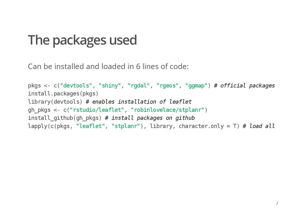 / The packages used Can be installed and loaded...