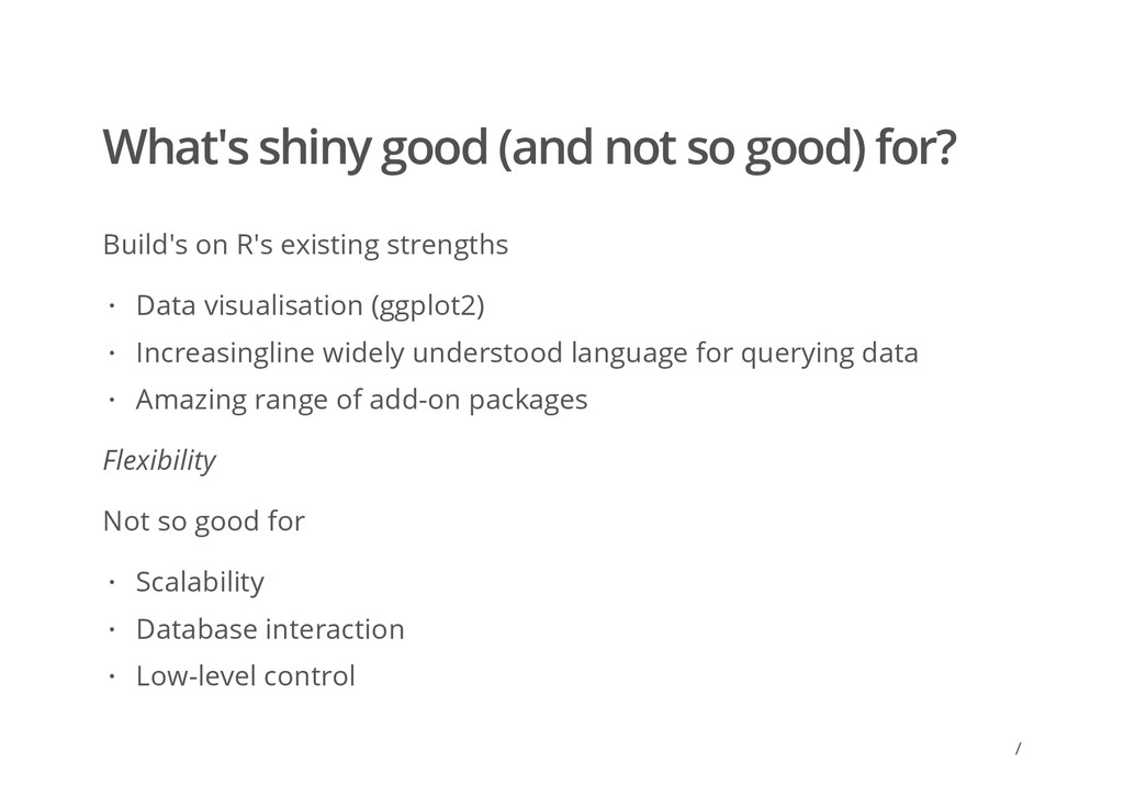 / What's shiny good (and not so good) for? Buil...