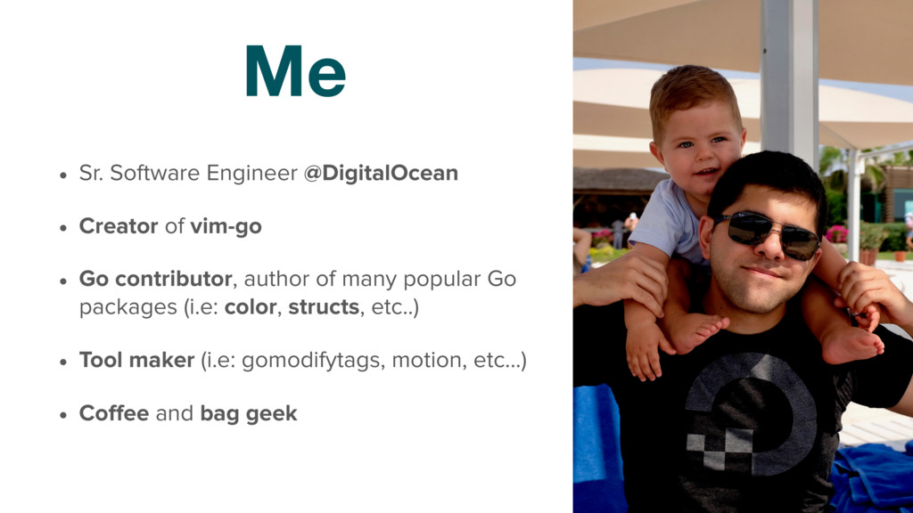 Me • Sr. Software Engineer @DigitalOcean • Crea...