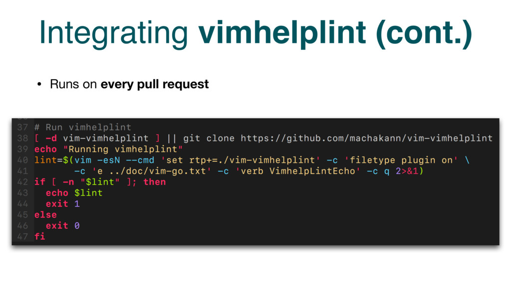 Integrating vimhelplint (cont.) • Runs on every...