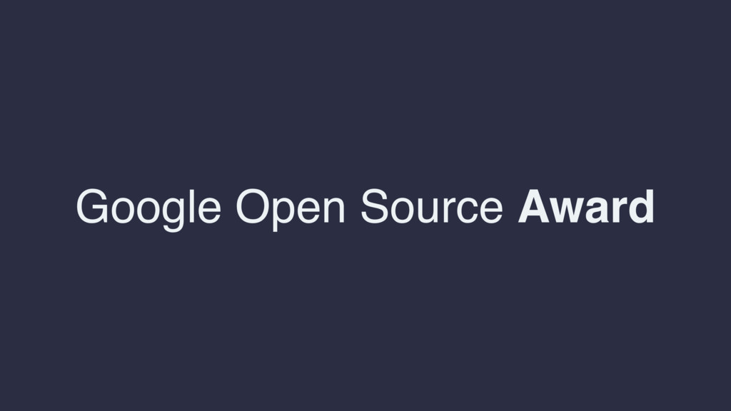 Google Open Source Award