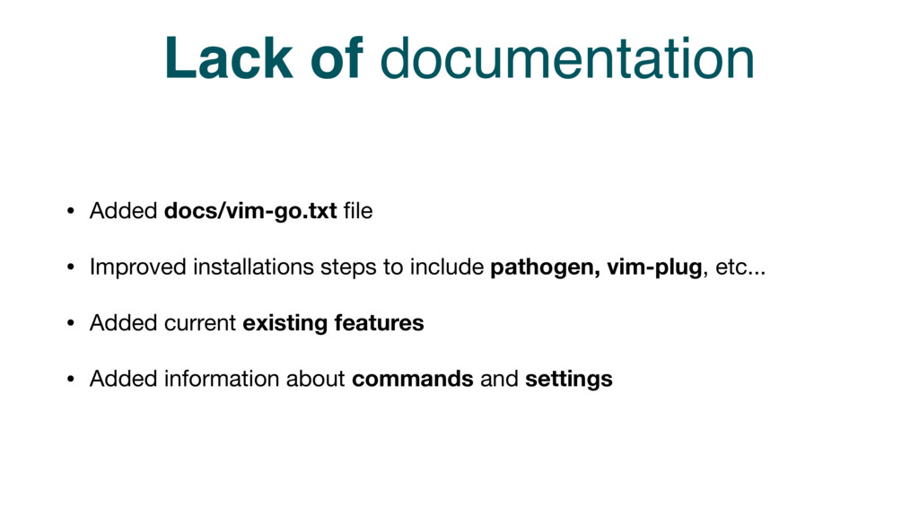 Lack of documentation • Added docs/vim-go.txt fi...